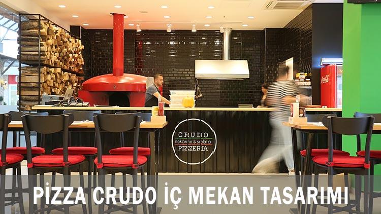 Pizza Crudo İç Mekan Tasarımı